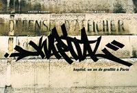 ECR et Julien Malland - Kapital, un an de graffiti à Paris.