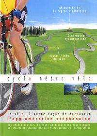 ECSEL - Cyclo Métro Vélo - Le vélo, l'autre façon de découvrir l'agglomération stéphanoise.