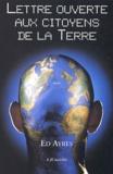 Ed Ayres - Lettre ouverte aux citoyens de la terre.