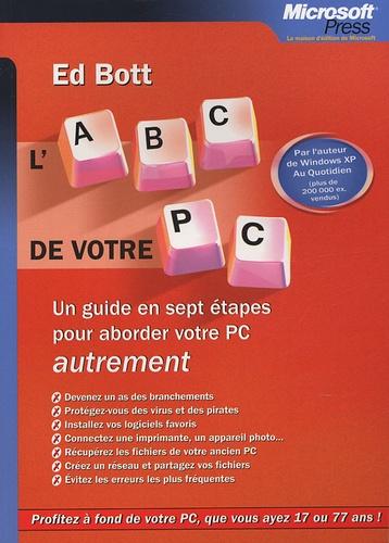 Ed Bott - L'ABC de votre PC.