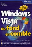 Ed Bott et Carl Siechert - Windows Vista de fond en comble.