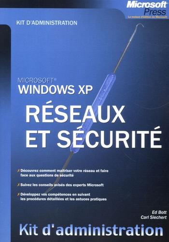 Georges-Louis Kocher et Ed Bott - Windows XP - Réseaux et sécurité.