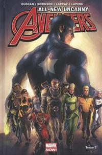 Ed Brisson et Pepe Larraz - All-New Uncanny Avengers Tome 3 : Rebondir.