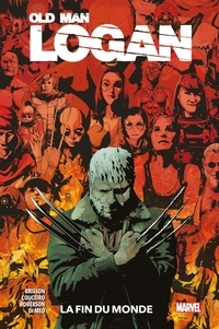 Ed Brisson et Ibraim Roberson - Old Man Logan Tome 2 : La fin du monde.