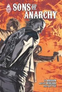 Ed Brisson et Matias Bergara - Sons of Anarchy Tome 4 : .