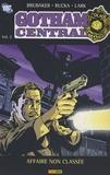 Ed Brubakar et Greg Rucka - Gotham Central Tome 2 : Affaire non classée.