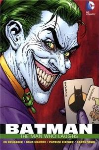 Ed Brubaker et Doug Mahnke - Batman - The Man Who Laughs.