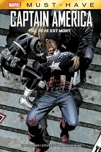 Ed Brubaker - Best of Marvel (Must-Have) : Captain America - Le rêve est mort.