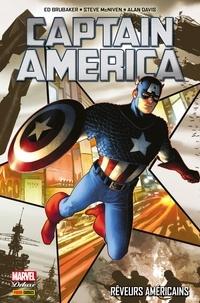 Ed Brubaker - Captain America (2011) T01 - Rêveurs américains.