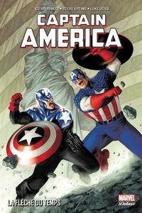 Ed Brubaker et Steve Epting - Captain America  : La flèche du temps.