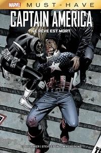 Ed Brubaker et Steve Epting - Captain America - Le rêve est mort.