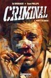 Ed Brubaker - Criminal Tome 03 : Morts en sursis.
