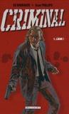 Ed Brubaker et Sean Phillips - Criminal Tome 1 : Lâche !.