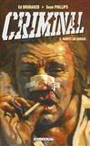 Ed Brubaker et Sean Phillips - Criminal Tome 3 : Morts en sursis.