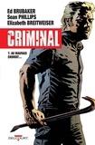 Ed Brubaker et Sean Phillips - Criminal Tome 7 : Au mauvais endroit....