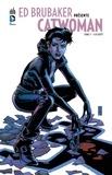 Ed Brubaker et Cameron Stewart - Ed Brubaker présente Catwoman Tome 3 : Sans répit.