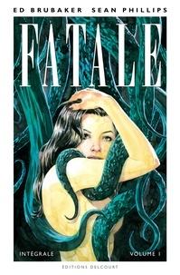 Ed Brubaker - Fatale Intégrale T01.