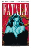Ed Brubaker et Sean Phillips - Fatale Tome 2 : La main du diable.