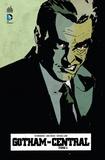 Ed Brubaker et Greg Rucka - Gotham Central Tome 1 : .