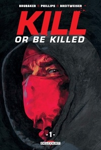 Ucareoutplacement.be Kill or Be Killed Tome 1 Image