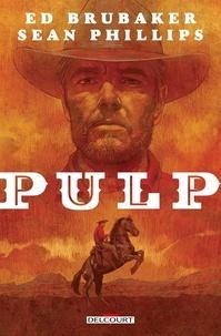 Ed Brubaker - Pulp.