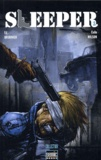 Ed Brubaker et Colin Wilson - Sleeper Tome 1 : A bout portant.