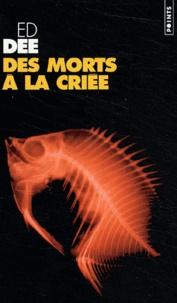Ed Dee - Des morts à la criée.