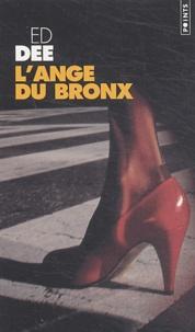 Ed Dee - L'ange du Bronx.