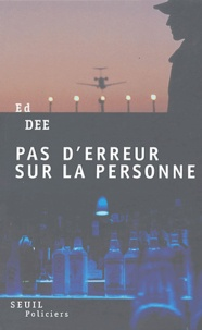 Ed Dee - Pas d'erreur sur la personne.
