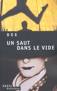 Ed Dee - Un saut dans le vide.