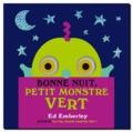 Ed Emberley - Bonne nuit, petit monstre vert.