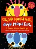 Ed Emberley et Anne Miranda - Glad Monster, Sad Monster - A Book About Feelings.