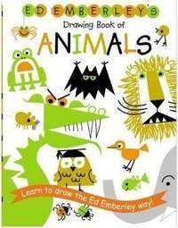 Ed Emberley - Ed Emberley's Drawing Book of Animals.