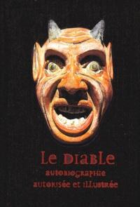 LE DIABLE. - Autobiographie autorisée et illustrée.pdf