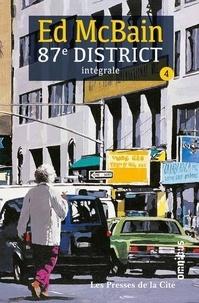 Ed McBain - 87e district Intégrale Tome 4 : La rousse ; Mort d'un tatoué ; En pièces détachées ; Tout le monde sont là ! ; Après le trépas ; Le Sourdingue ; Branle-bas au 87e.