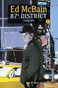 Ed McBain - 87e district Intégrale Tome 8 : Romance ; Nocturne ; La Cité sans sommeil ; La dernière danse ; Cash Cash.