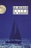 Ed McBain - Alice en danger.