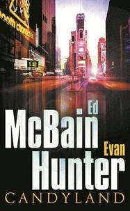 Ed McBain et Evan Hunter - Candyland.