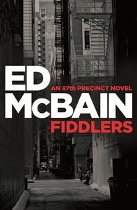 Ed McBain - Fiddlers - An 87th Precinct novel.