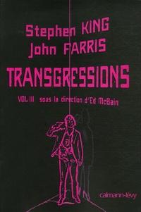 Ed McBain - Transgressions - Tome 3 : Stephen King, John farris.