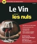 Ed McCarthy et Mary Ewing-Mulligan - Le vin pour les nuls.