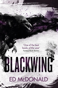 Ed McDonald - Blackwing - The Raven's Mark Book One.