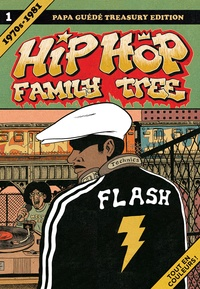 Ed Piskor - Hip Hop Family Tree Tome 1 : 1970s-1981.