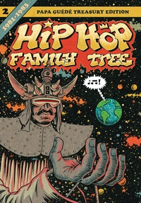 Ed Piskor - Hip Hop Family Tree Tome 2 : 1981-1983.