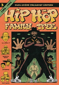 Ed Piskor - Hip Hop Family Tree Tome 3 : 1983-1984.
