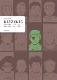 Ed Piskor - Wizzywig.