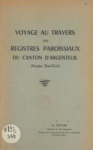 Ed. Réthoré - Voyage au travers des registres paroissiaux du Canton d'Argenteuil - Ancien État-civil.