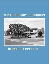 Ed Templeton et Deanna Templeton - Contemporary Suburbium.