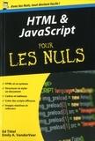 Ed Tittel et Emily A. VanderVeer - HTML & JavaScript pour les Nuls.