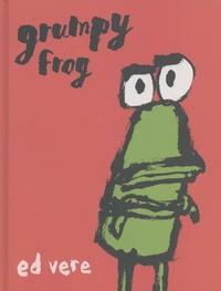 Ed Vere - Grumpy Frog.